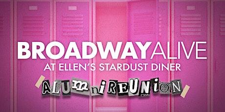 Broadway Alive @Ellen's Stardust Diner - Alumni Reunion tickets