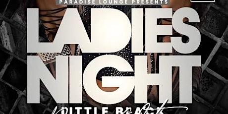 Ladies Night @ Paradise Lounge tickets