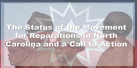 The Status of the Movement for Reparations in NC and a Call to Action tickets