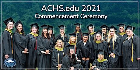 ACHS.edu 2021 Commencement Ceremony biglietti