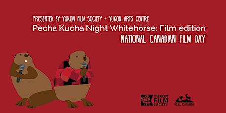 Pecha Kucha Night Whitehorse: Film edition tickets