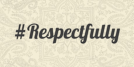 FitFlexibleFluid Presents:  #RESPECTFULLY - Family  &  Friends tickets