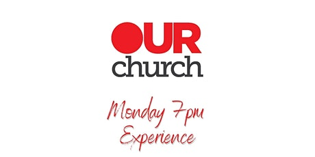 OurChurch Monday Night Experience tickets