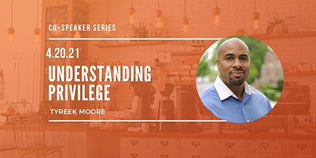 Speaker Series: Understanding Privilege tickets