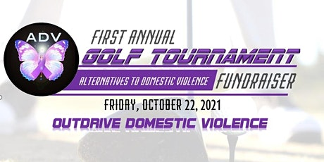 Golf Tournament Fundraiser: Outdrive Domestic Violence tickets