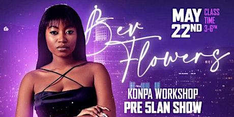 BEV FLOWERS - KONPA WORKSHOP CLASS tickets