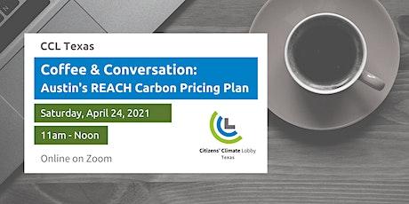 Coffee & Conversation:  Austin's REACH Carbon Pricing Plan tickets