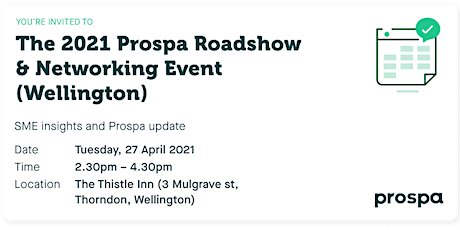 The 2021 Prospa Roadshow  & Networking Event (Wellington) tickets