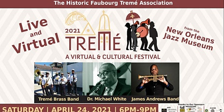 2021 Treme'  Live  &  Virtual Cultural Festival tickets