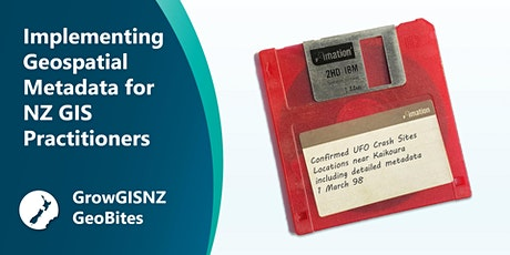 Implementing Geospatial Metadata for NZGIS Practitioners tickets