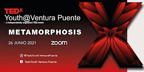 TEDxYouth Ventura Puente 2021 entradas