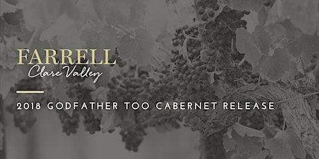 Farrell Wines | 2018 Godfather Too Cabernet Release tickets
