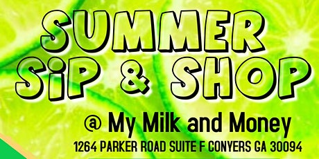 SUMMER SIP & SHOP tickets
