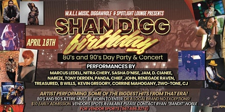 Shan Digg's Birthday Party and Concert tickets