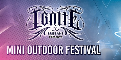Ignite Mini-Outdoor Festival