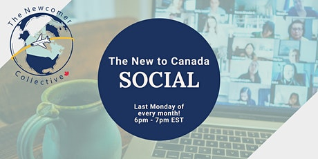 The New to Canada Social tickets