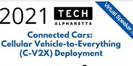 Connected Cars:  Cellular Vehicle-to-Everything (C-V2X) Deployment tickets