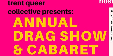 Trent Queer Collective Annual Cabaret & Drag Show tickets