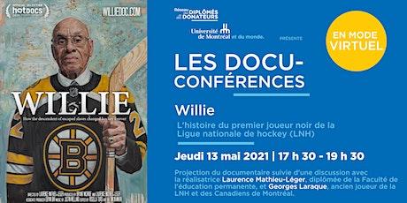 LES DOCU-CONFÉRENCES  WILLIE avec Laurence Mathieu-Léger et Georges Laraque billets