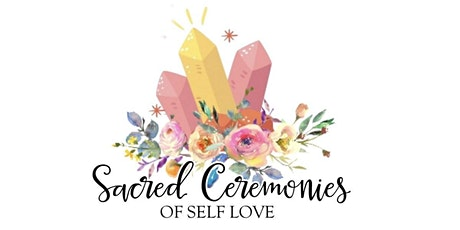 Sacred Ceremonies of Self Love Weekend: Grand Rising KINGdom tickets