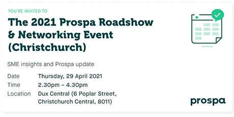 The 2021 Prospa Roadshow  & Networking Event (Christchurch) tickets