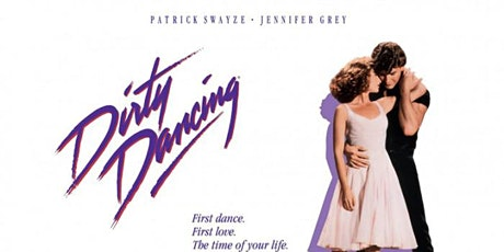 Dirty Dancing  Drive-In Cinema Night-  Chesterfield tickets