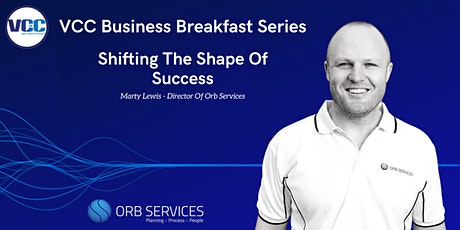 VCC Business Breakfast - Shifting The Shape Of Success tickets
