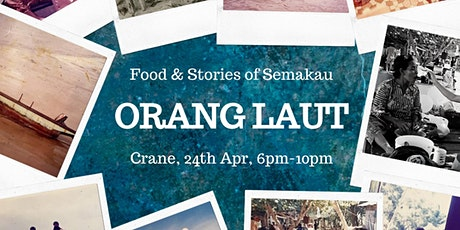 Orang Laut: Food & Stories of Semakau tickets