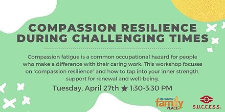 Compassion Resilience During Challenging Times tickets