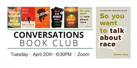 Conversations Book Club: So  You Want to Talk About Race tickets