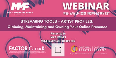 MMF CANADA WEBINAR: Streaming Tools and Artist Profiles tickets