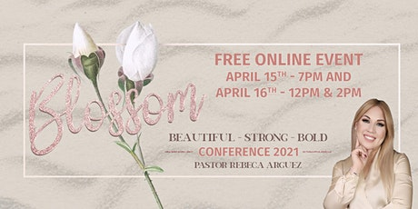 Blossom Womens Conference ONLINE tickets