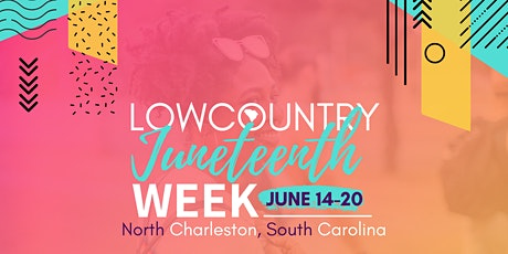 Lowcountry Juneteenth Week tickets