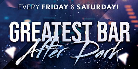 THE GREATEST BAR | AFTER DARK tickets