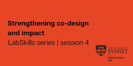 LabSkills series | session 4: Strengthening co-design and impact tickets