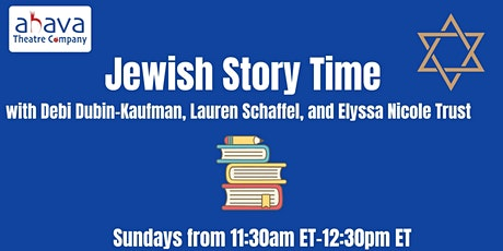 Ahava Theatre Presents: Jewish Story Time tickets
