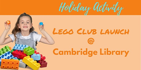 School Holiday Activity:  Lego Club Launch tickets