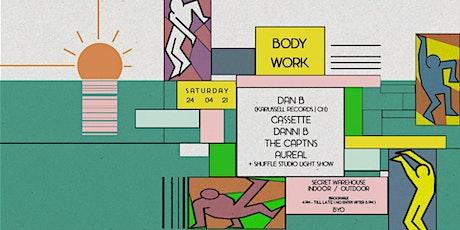 BodyWork Warehouse Party Sat 24 April tickets