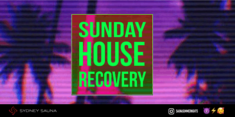 Sunday House Recovery tickets