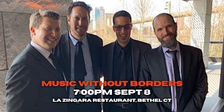 Jazz Without Borders Quartet 7pm Wed  Sept 8 @La Zingara Bethel tickets