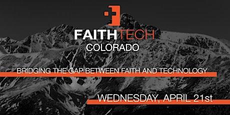 FaithTech Colorado April Meetup in Colorado Springs tickets