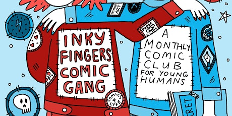 Inky Fingers Comic Book Gang tickets