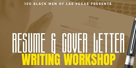 100 Black Men of Las Vegas Cover Letter and Resume Writing Workshop tickets
