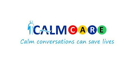 Calm CARE Suicide Prevention Training - Calm conversations can save lives tickets