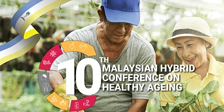 10th Hybrid  Malaysian Conference on Healthy Ageing (MCHA) 2021 tickets