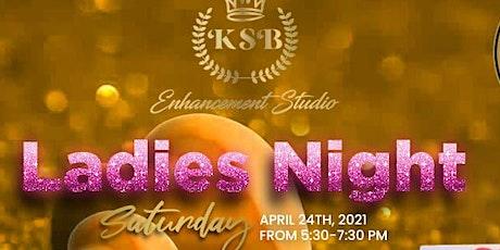 Ladies Night at KSB Enhancement Studio! tickets