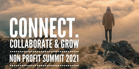 Connect, Collaborate, & Grow Non Profit Summit 2021 tickets