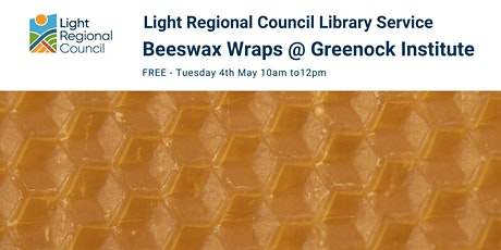Beeswax Wraps Creative Craft Session @ The Greenock Institute tickets