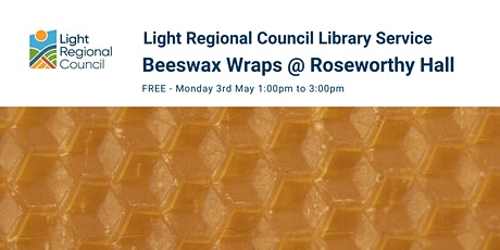 Beeswax Wraps Creative Craft Session @  Roseworthy Soliders Memorial Hall tickets