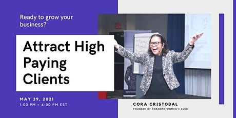 Attract High Paying Clients - FREE ONLINE EVENT tickets